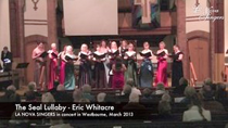 The Seal Lullaby  - Eric Whitacre